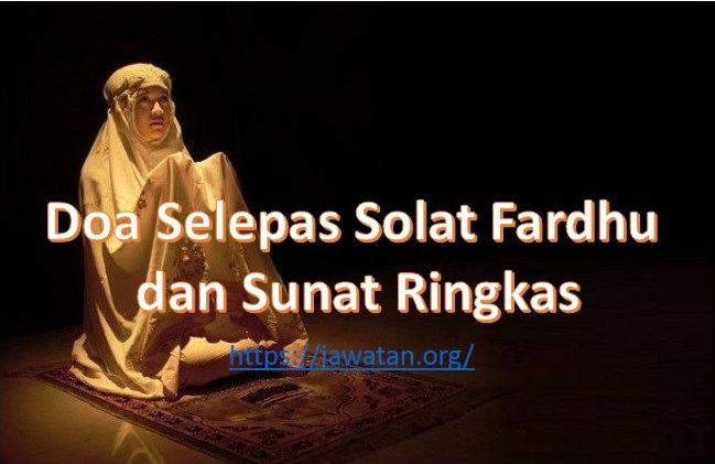 Doa Selepas Solat Fardhu dan Sunat Ringkas