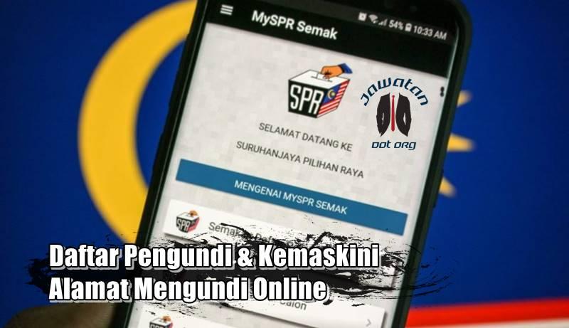 Daftar Pengundi & Kemaskini Alamat Mengundi Online Menggunakan MySPR Daftar
